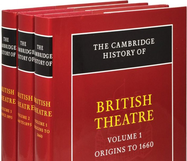 The magisterial Cambridge History of British Theatre in three volumes
