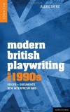 Modern British Playwriting: the 1990s