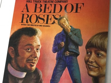 A Bed of Roses devised and directed by Mike Bradwell
